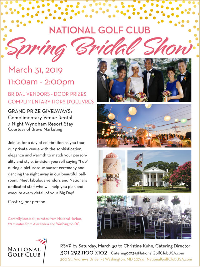 Flyer promoting Spring Bridal Show for more information go to www.eventbrite.com/e/national-golf-club-spring-bridal-show-tickets-54982241364